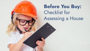 Before You Buy: Checklist for Assessing a House